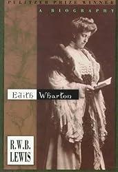 Edith Wharton: A Biography