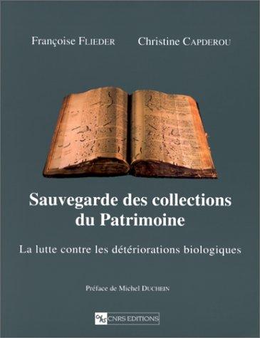 Sauvegarde des collections du Patrimoine : La lutte contre les détériorations biologiques