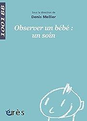 Observer un bébé : un soin