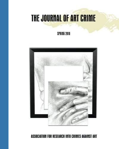 The Journal of Art Crime: Spring 2010