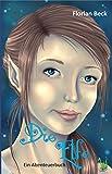Die Elfe - Ein Abenteuerbuch
