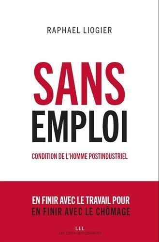 Sans emploi : Condition de l'homme postindustriel
