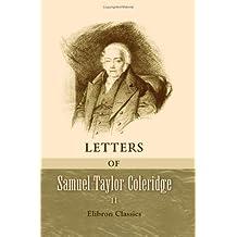 Letters of Samuel Taylor Coleridge: Volume 2