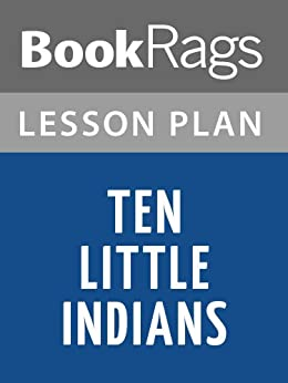 Lesson Plan Ten Little Indians by Sherman Alexie (English Edition) par [BookRags]