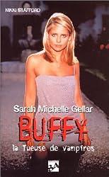 Sarah Michelle Gellar : buffy la tueuse de vampires