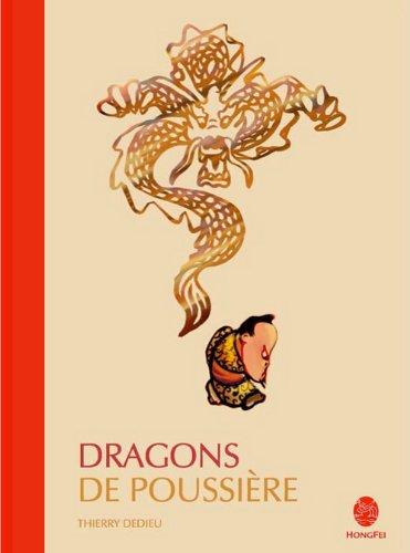 Dragons de poussière / Thierry Dedieu |