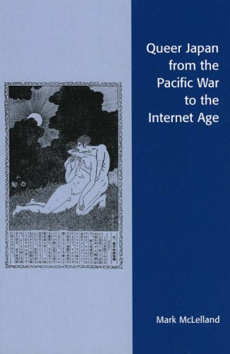 PDF Queer Japan from the Pacific War to the Internet Age (Asian