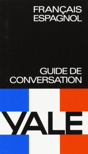 Francais-Espagnol -Yale (Yale Guias)