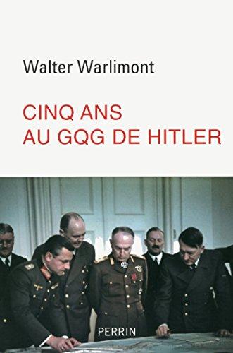 Cinq ans au GQG d'Hitler