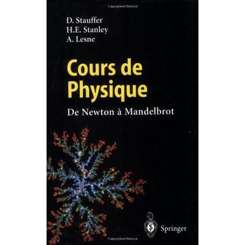 Cours de Physique : De Newton à Mandelbrot