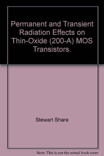Permanent and Transient Radiation Effects on Thin-Oxide (200-A) MOS Transistors. (200 Thin)