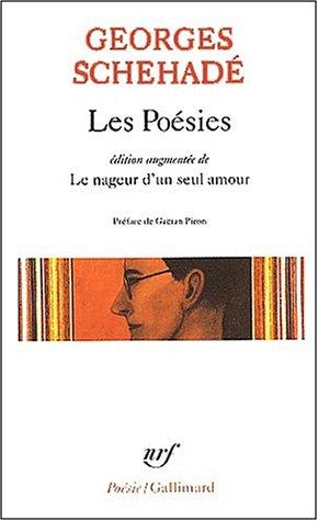 Les Poésies, édition augmentée de Le Nageur d'un seul amour