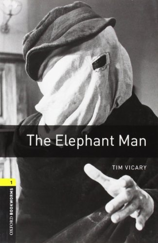 Oxford Bookworms Library: The Elephant Man: Level 1: 400-Word Vocabulary (Oxford Bookworms Library: Stage 1) by Tim Vicary (2006-03-29)