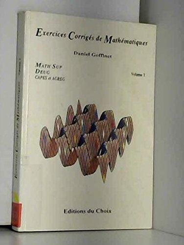 Exercices corrigés de mathématiques : Math Sup. DEUG, Capes et agrégation, volume 2