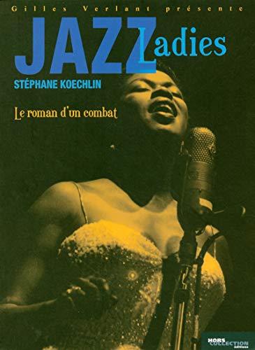 Jazz Ladies par Stéphane KOECHLIN
