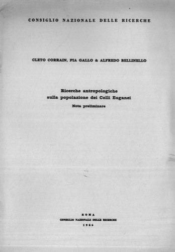 Ricerche antropologiche sulla popolazione dei Colli Euganei. Nota preliminare.
