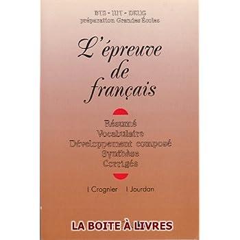 L'Épreuve de Français BTS IUT DEUG Préparation Grandes Écoles ...
