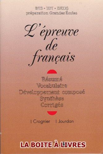 L'Épreuve de Français BTS IUT DEUG Préparation Grandes Écoles ... par Isabelle Grognier Isabelle Jourdan