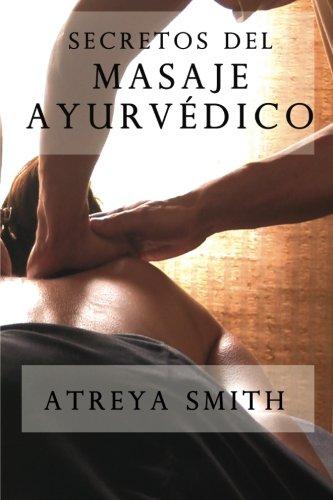 Secretos del masaje ayurvedico