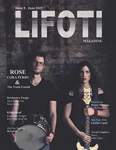Lifoti Magazine: Rose Cora Perry Cover Issue 8 June 2019