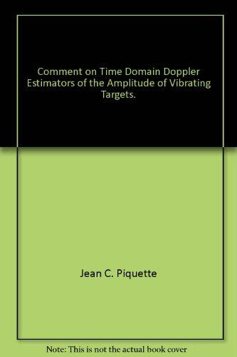 Comment on Time Domain Doppler Estimators of the Amplitude of Vibrating Targets.