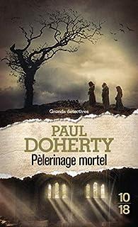 Pèlerinage mortel par Paul  C. Doherty