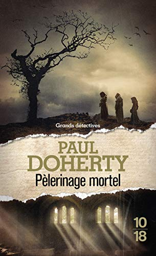 Pèlerinage mortel par Paul DOHERTY