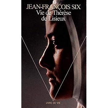 Vie de Thérèse de Lisieux