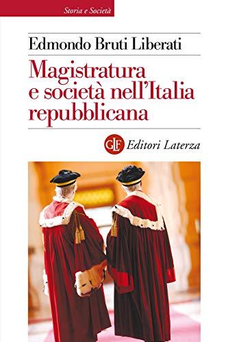 Magistratura e società nellItalia repubblicana (Italian Edition ...