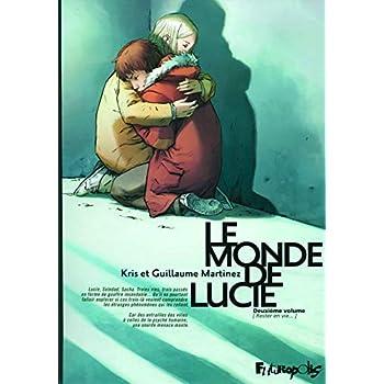 Le monde de Lucie (Tome 2-Rester en vie...)