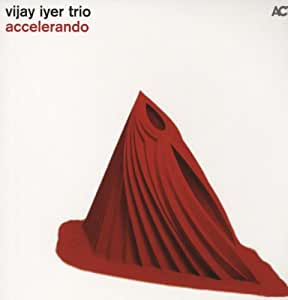 Accelerando Vijay Iyer Trio Vinyl Amazon Co Uk Music