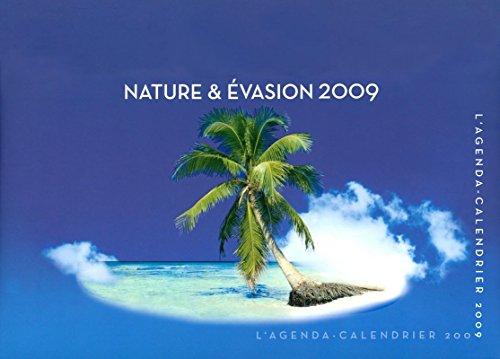 Agenda/Calendrier Nature et évasion 2009