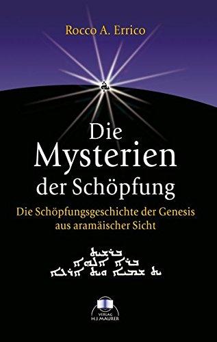 Die Mysterien der Schöpfung