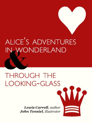 The Complete, Illustrated Alice in Wonderland & Through the Looking-Glass (with Active Table of Contents) (English Edition)