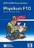 Generalprobe F 10: Original Physikumsfragen Frühjahr 2010