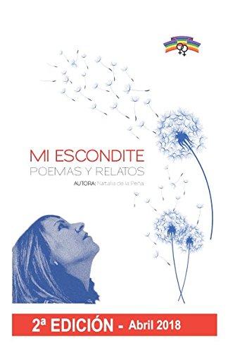 Mi escondite. Poemas y Relatos: 2ª edición
