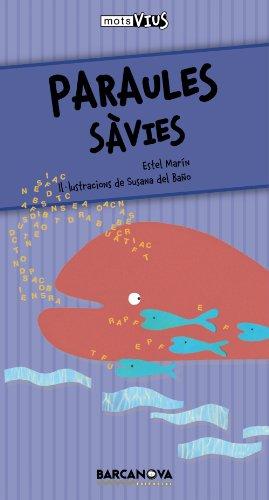Paraules sàvies (Llibres Infantils I Juvenils - Calaix Del Savi - Mots Vius) por Estel Marín