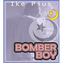 Bomber Boy: Rise of The Underwear Bomber
