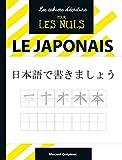 Les Cahiers d'écriture pour les Nuls : Le japonais