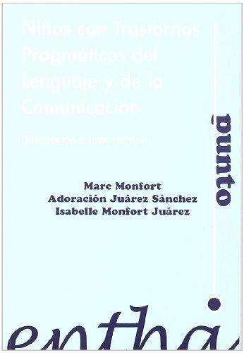 Portada del libro Niños con trastornos pragmaticos del lenguaje y de la comun (Saber Punto Cien)
