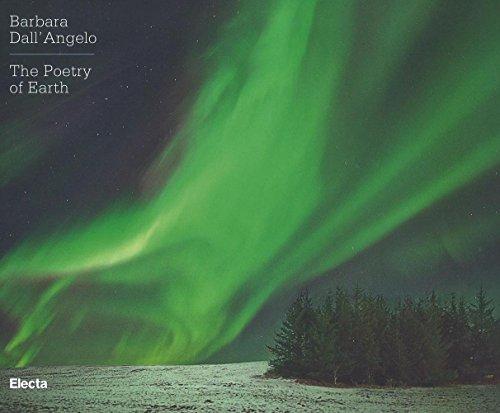 The poetry of earth. Ediz. italiana e inglese por Barbara Dall'Angelo