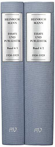 Heinrich Mann: ESSAYS UND PUBLIZISTIK: Kritische Gesamtausgabe. Band 4
