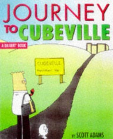 Dilbert: Journey to Cubeville (A Dilbert Book) by Scott Adams (1998-10-09)