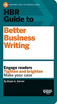 HBR Guide to Better Business Writing (HBR Guide Series) by [Garner, Bryan A.]