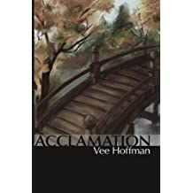 Acclamation (Volume 1) by Vee Hoffman (2012-10-08)