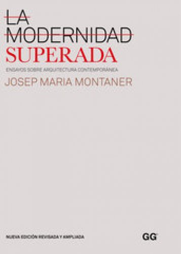 La modernidad superada por Josep Maria Montaner