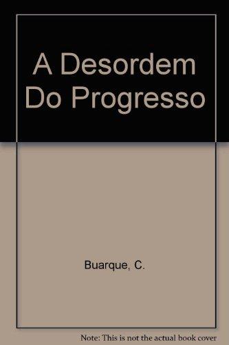 a-desordem-do-progresso