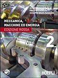 Meccanica, macchine ed energia. Articolazione energia. Ediz. rossa: 2
