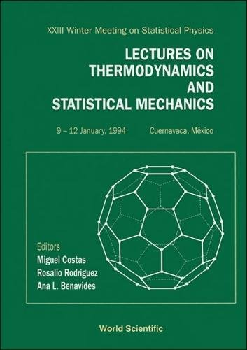 Lectures on Thermodynamics and Statistical Mechanics: Proceedings of the 22nd Winter Meeting on Statistical Physics