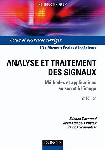 Analyse et traitement des signaux - 2ème édition - Méthodes et applications au son et à l'image